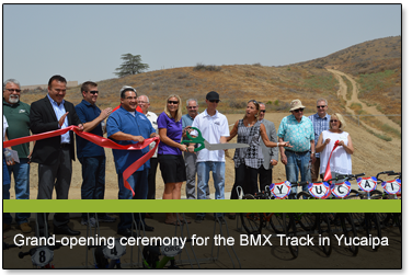Grand-opening ceremony for the BMX Track in Yucaipa