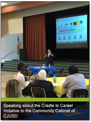 Speaking about the Cradle to Career Imitative to the Community Cabinet of CJUSD